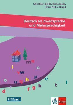 Deutsch als Zweitsprache und Mehrsprachigkeit von Maak,  Diana, Pliska,  Enisa, Ricart-Brede,  Julia