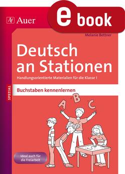 Deutsch an Stationen Buchstaben kennenlernen von Bettner,  Melanie