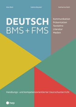 DEUTSCH BMS + FMS von Beyeler,  Sabine, Bieli,  Alex, Roth,  Katharina