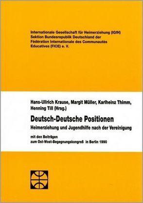 Deutsch-deutsche Positionen von Krause,  Hans-Ullrich, Müller,  Margit, Thimm,  Karlheinz, Till,  Henning