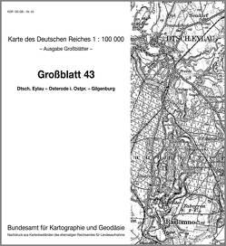 Deutsch Eylau – Osterode in Ostpreußen – Gilgenburg