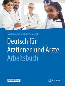 Deutsch für Ärztinnen und Ärzte – Arbeitsbuch von Lechner,  Martin, Schrimpf,  Ulrike