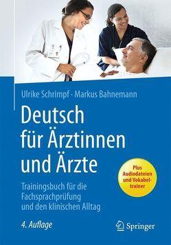 Deutsch für Ärztinnen und Ärzte von Bahnemann,  Markus, Schrimpf,  Ulrike