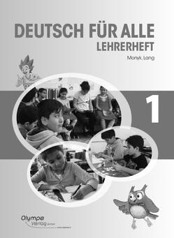 Deutsch für alle 1 – Lehrerheft von Lang,  Patricia, Monyk,  Elisabeth