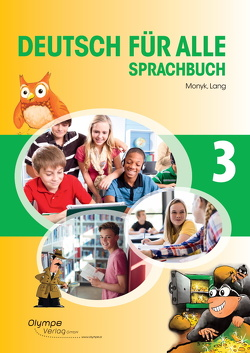 Deutsch für alle 3 – Sprachbuch von Lang,  Patricia, Monyk,  Elisabeth