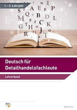 Deutsch für Detailhandelsfachleute von Haas,  Brigitte