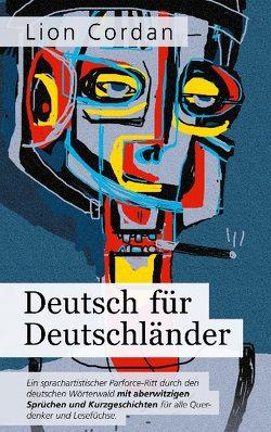 Deutsch für Deutschländer von Cordan,  Lion