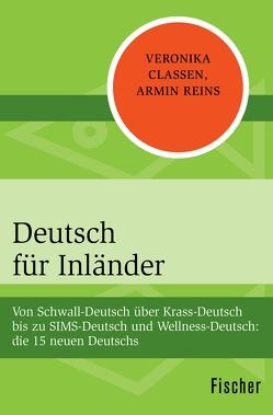 Deutsch für Inländer von Classen,  Veronika, Reins,  Armin