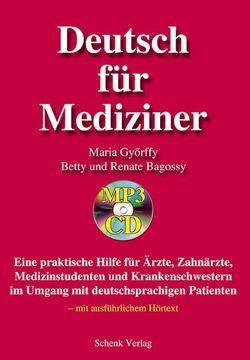 Deutsch für Mediziner von Györffy,  Maria