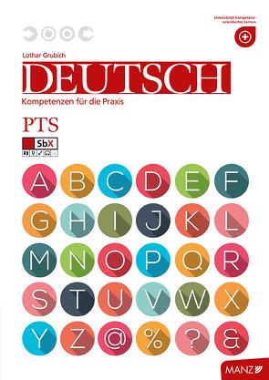 Deutsch für PTS – inkl. SbX von Grubich,  Lothar