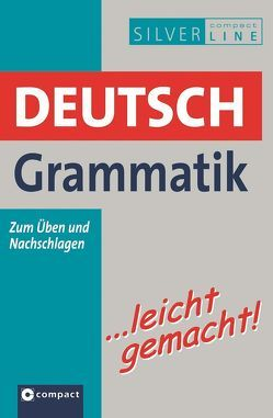 Deutsch Grammatik …leicht gemacht von Haas,  Christoph, Schleicher,  Ingrid, Zellner,  Reinhold