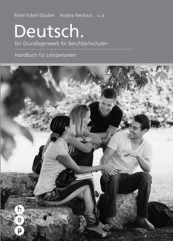 Deutsch. | Handbuch für Lehrpersonen von Eckert-Stauber,  Rahel, Neuhaus,  Andrea