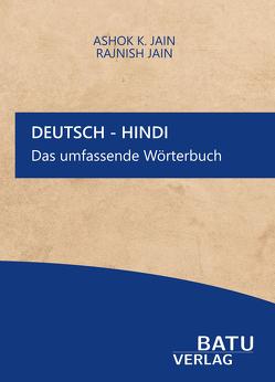 Deutsch-Hindi Das umfassende Wörterbuch von Jain,  Ashok K., Jain,  Rajnish