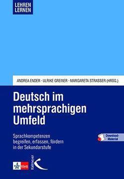 Deutsch im mehrsprachigen Umfeld von Ender,  Andrea, Greiner,  Ulrike, Strasser,  Margareta