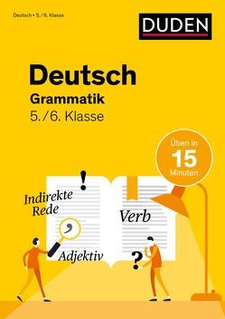 Deutsch in 15 Min – Grammatik 5./6. Klasse von Ablang,  Friederike, Speiser,  Anna