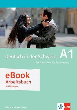 Deutsch in der Schweiz / Deutsch in der Schweiz A1 von Maurer,  Ernst