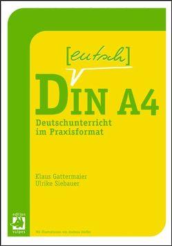 Deutsch in DIN A4 von Dörfler,  Andreas, Gattermaier,  Klaus, Siebauer,  Ulrike