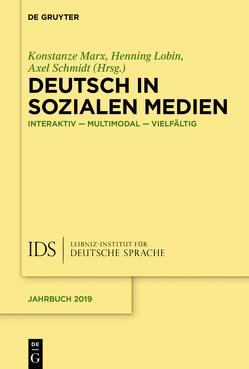 Deutsch in Sozialen Medien von Lobin,  Henning, Marx,  Konstanze, Schmidt,  Axel