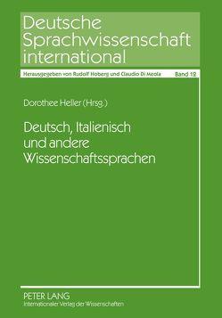 Deutsch, Italienisch und andere Wissenschaftssprachen von Heller,  Dorothee