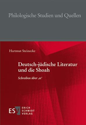 Deutsch-jüdische Literatur und die Shoah von Steinecke,  Hartmut