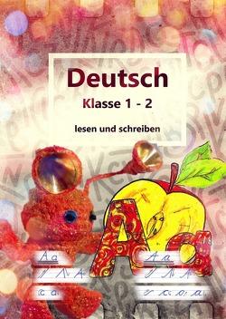 Deutsch Klasse 1 – 2 lesen und schreiben von Geelhaar,  Stefanie