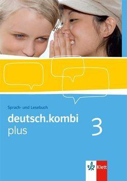 deutsch.kombi plus / Schülerbuch 7. Klasse