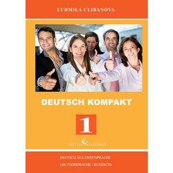 Deutsch Kompakt 1 von Clibanova,  Ludmila