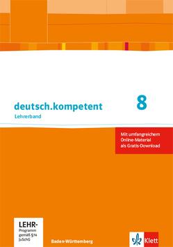 deutsch.kompetent 8. Ausgabe Baden-Württemberg