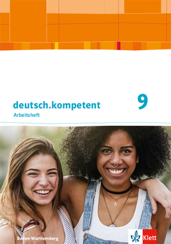 deutsch.kompetent 9. Ausgabe Baden-Württemberg