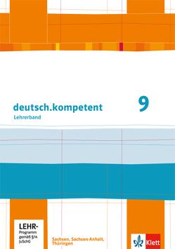 deutsch.kompetent 9. Ausgabe Sachsen, Sachsen-Anhalt, Thüringen von Nutz,  Maximilian