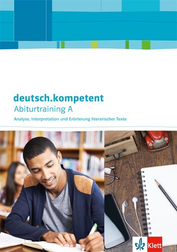 Deutschkompetent Abiturtraining A Analyse Interpretation Und Erö