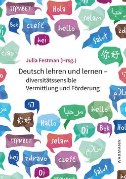 Deutsch lehren und lernen – diversitätssensible Vermittlung und Förderung von Festman,  Julia