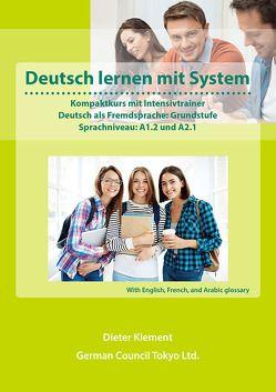 Deutsch lernen mit System – Grundstufe, A1.2 und A2.1 – International edition1 von Klement,  Dieter