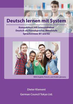 Deutsch lernen mit System – Mittelstufe, B1 und B2 – International edition1 von Klement,  Dieter