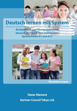Deutsch lernen mit System – Sprachniveau: A1 und A2.1 von Klement,  Dieter