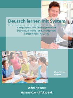 Deutsch lernen mit System – Sprachniveau: A2.2 – B2 von Klement,  Dieter
