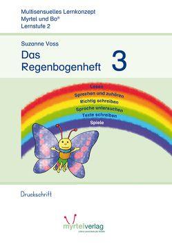 Das Regenbogenheft 3 (Druckschrift) von Voss,  Suzanne