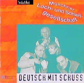 Deutsch mit Schuss