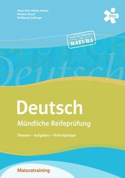 Deutsch – Mündliche Reifeprüfung: Themen – Aufgaben – Prüfungstipps von Helten-Pacher,  Maria-Rita, Staud,  Herbert, Taubinger,  Wolfgang