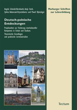 Deutsch-polnische Entdeckungen von Adamczak-Krysztofowicz,  Sylwia, Pawe, Rybszleger, Schmidt-Bernhardt,  Angela, Stork,  Antje