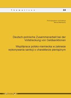 Deutsch-polnische Zusammenarbeit bei der Vollstreckung von Geldsanktionen von Malolepszy,  Maciej
