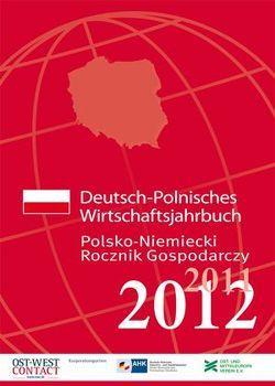 Deutsch-Polnisches Wirtschaftsjahrbuch 2011/2012
