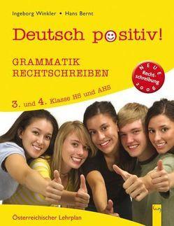 Deutsch positiv! 3/4 Grammatik und Rechtschreiben von Bernt,  Hans, Winkler,  Ingeborg