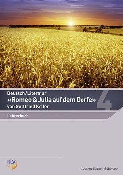 Deutsch – Romeo & Julia auf dem Dorfe von Käppeli-Bühlmann,  Susanne