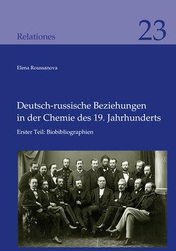 Deutsch-russische Beziehungen in der Chemie des 19. Jahrhunderts von Roussanova,  Elena