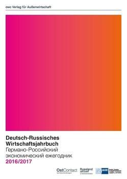 Deutsch-Russisches Wirtschaftsjahrbuch 2016/2017