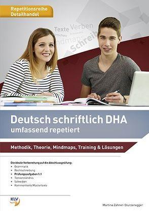 Deutsch schriftlich DHA umfassend repetiert von Zähner-Sturzenegger,  Martina