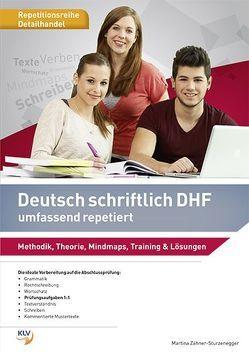 Deutsch schriftlich DHF umfassend repetiert von Zähner-Sturzenegger,  Martina