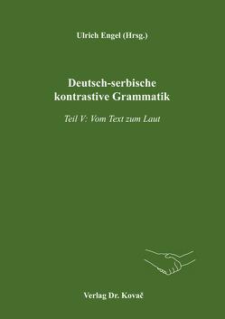 Deutsch-serbische kontrastive Grammatik von Alanović,  Milivoj, Engel,  Ulrich, Ninković,  Sanja