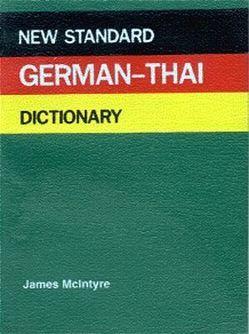 Deutsch-Thailändisches Wörterbuch – New Standard von McIntyre,  James, Wenk,  Klaus